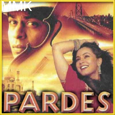 I Love My India - Pardes (MP3 and Video Karaoke Format)