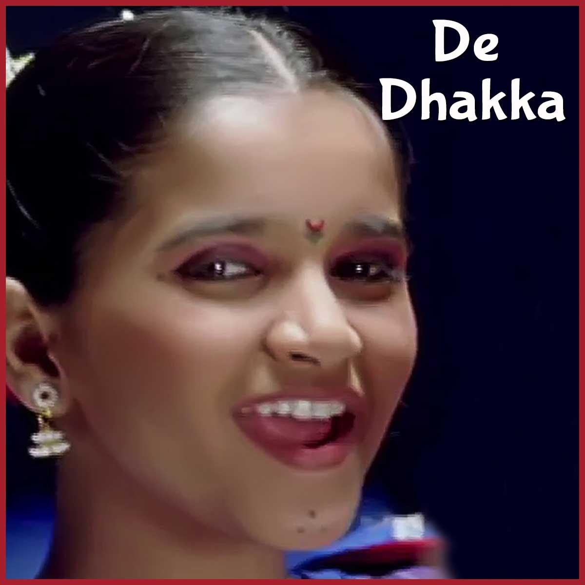 De Dhakka Ugavali Shukrachi Chandani