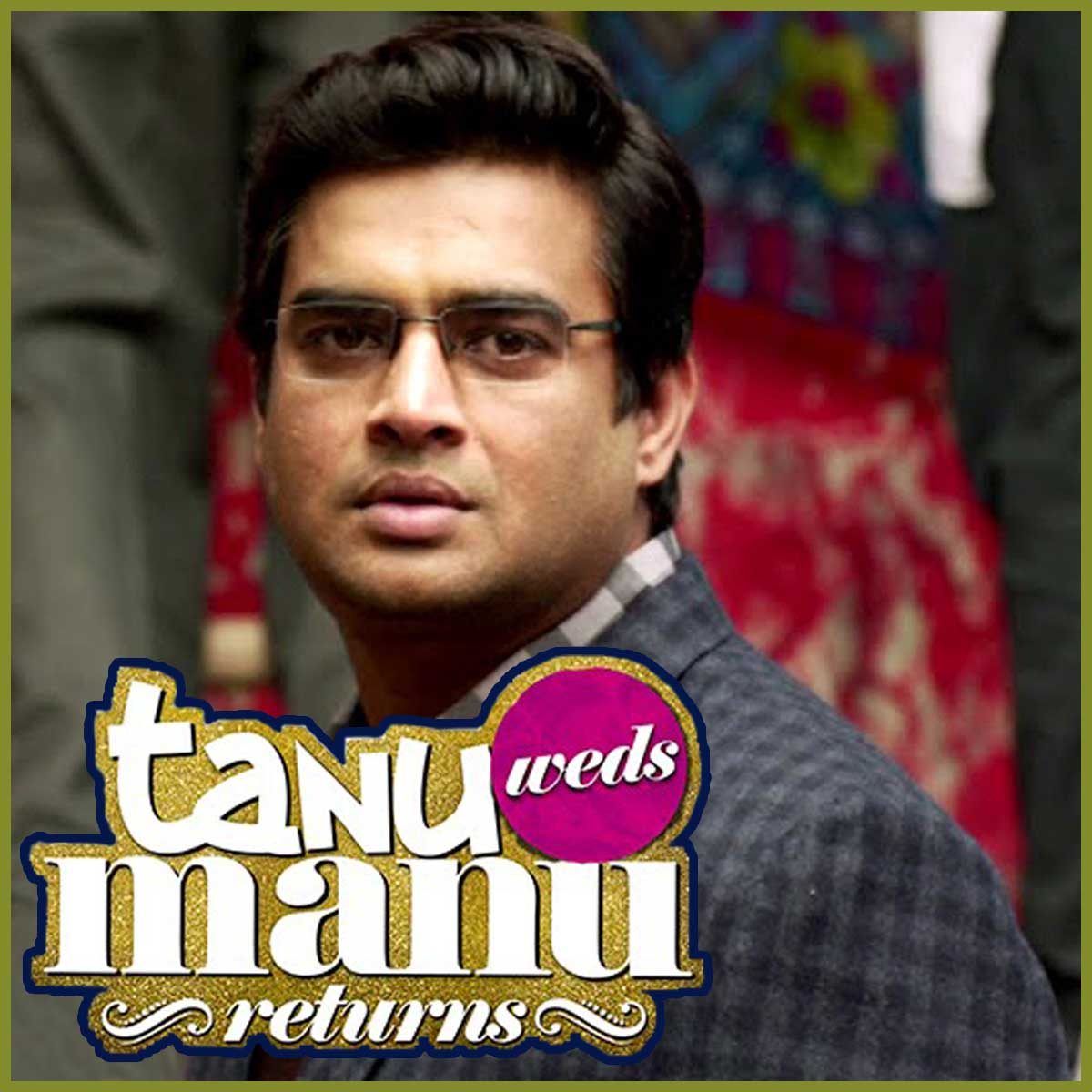 Tanu Weds Mannu 2 Songs Mp3 Download