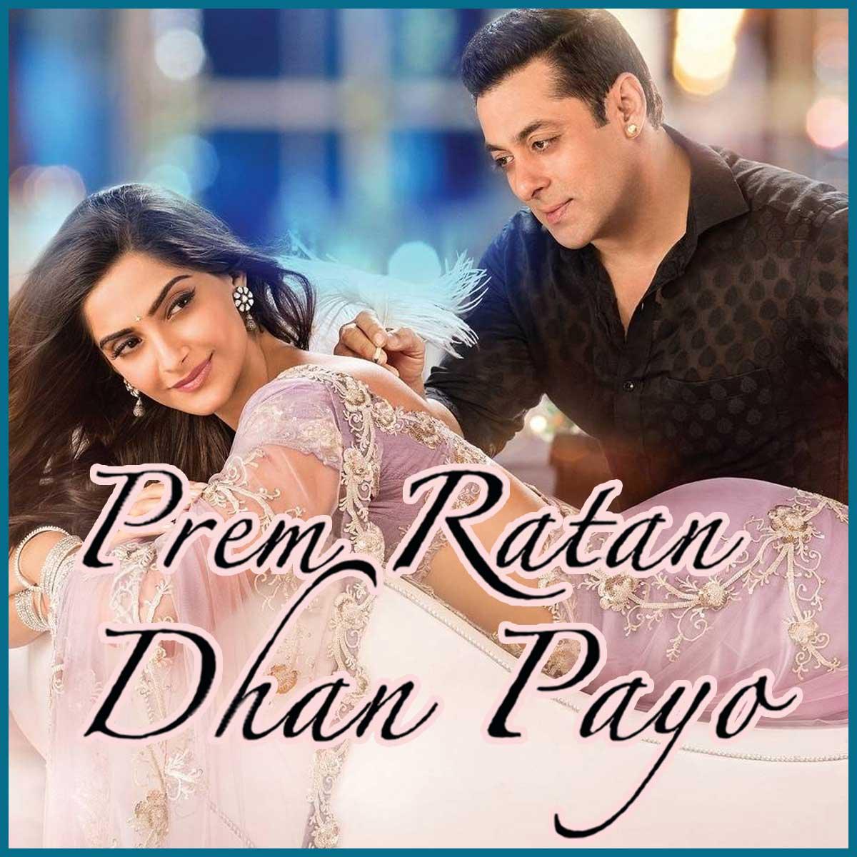 Prem ratan dhan payo full song with lyrics | prem ratan dhan payo.