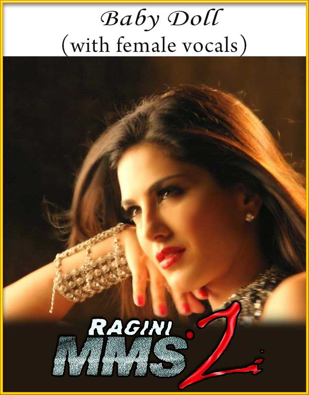 baby doll with female vocals karaoke ragini mms 2 karaoke