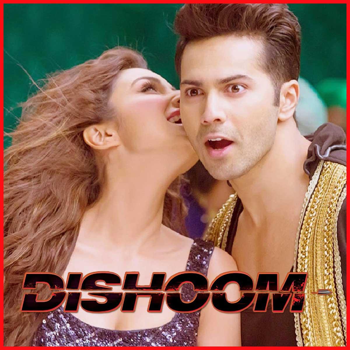 Jaaneman Aah - Dishoom (MP3 Format)