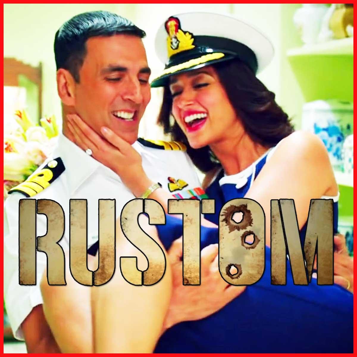 rustom akshay kumar movie mp3 song download