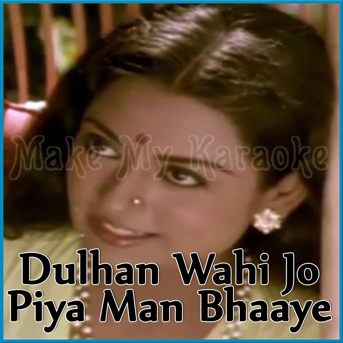 dulhan wahi jo piya man bhaye mp3 song