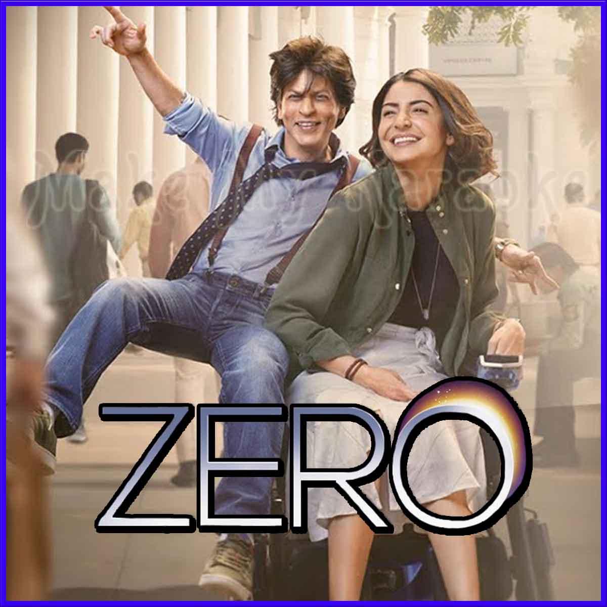 Zero hindi movie songs download mp3