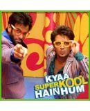 Kya Super Kool Hain Hum