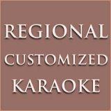 Regional Customized Karoake