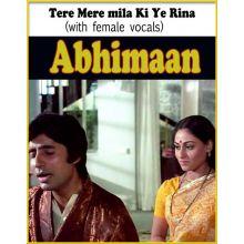 Tere Mere Milan Ki Ye Raina (with female vocals)  -  Abhimaan (MP3 and Video Karaoke Format)