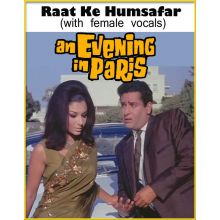 Raat Ke Humsafar (with female vocals)  -  An Evening In Paris  (MP3 and Video Karaoke Format)
