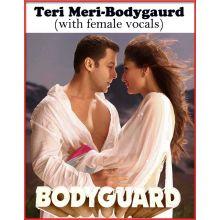 Teri Meri- Bodyguard (with female vocals MP3 and Video Karaoke Format)