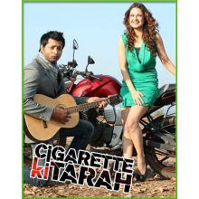 Ye To Bata Do Piya  -  Cigarette ki tarah