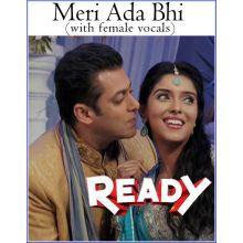 Meri Ada Bhi-Ready (with female vocals)  -  Ready