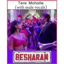 Tere Mohalle (With Male Vocals) - Besharam (MP3 And Video Karaoke Format)