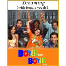 Dreaming (With Female Vocals) - Boyss To Boyss Hain (MP3 And Video-Karaoke Format)