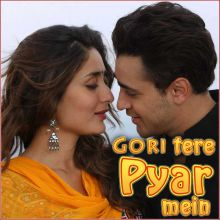 Naina - Gori Tere Pyaar Mein (MP3 And Video Karaoke Format)