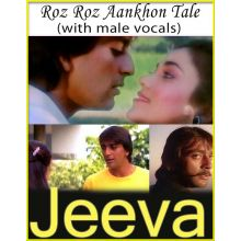 Roz Roz Aankhon Tale (With Male Vocals) - Jeeva (MP3 And Video Karaoke Format)