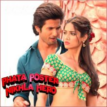 Tu Mere Agal Bagal - Phata Poster Nikla Hero (MP3 And Video Karaoke Format)