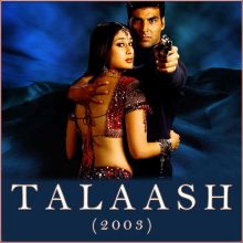 Baaga Ma Jab Mor Bole  - Talaash (2003) (MP3 Format)