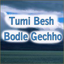Ganger Paani  -Tumi Besh Bodle Gechho (MP3 Format)