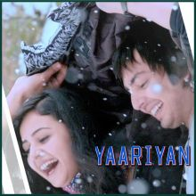Love Me Thoda Aur - Yaariyan (MP3 And Video Karaoke Format)