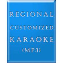 Regional Customized Karaoke (MP3)
