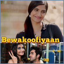 Aye Jigida  -  Bewakoofiyaan (MP3 And Video-Karaoke Format)