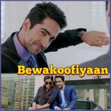 Bewakoofiyaan -  Bewakoofiyaan (MP3 And Video-Karaoke Format)
