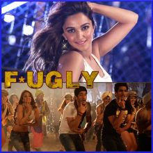 Dhup Chik - Fugly (MP3 And Video-Karaoke Format)