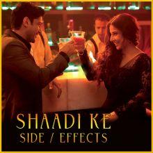 Desi Romance - Shaadi Ke Side Effects (MP3 And Video-Karaoke Format)