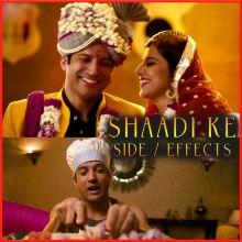 Tauba Main Vyaah Karke Pachtaya - Shaadi Ke Side Effects (MP3 And Video Karaoke Format)