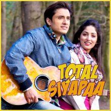Asha - Total Siyapaa (MP3 And Video-Karaoke Format)