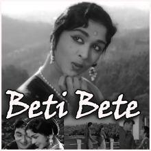 Gori Chalo Na Hans Ki Chaal - Beti Bete (MP3 Format)