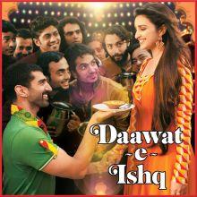 Daawat-E-Ishq - Daawat-E-Ishq (MP3 And Video Karaoke Format)