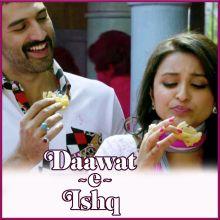 Shayrana - Daawat-E-Ishq (MP3 Format)