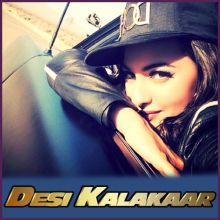 Stardom - Desi Kalakaar (MP3 And Video-Karaoke Format)
