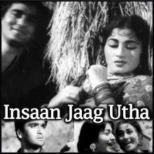 Jaanu Jaanu Ri - Insaan Jaag Utha (MP3 And Video-Karaoke Format)