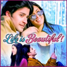Kya Sunaoon - Life Is Beautiful (MP3 And Video Karaoke Format)