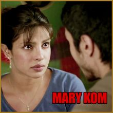 Salaam India - Mary Kom (MP3 And Video Karaoke Format)