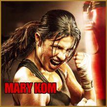 Ziddi Dil - Mary Kom (MP3 And Video-Karaoke Format)