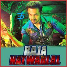 Dukki Tikki - Raja Natwarlal (MP3 And Video Karaoke Format)