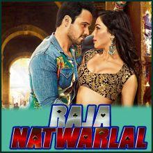 Tere Hoke Rehengay - Raja Natwarlal (MP3 Format)