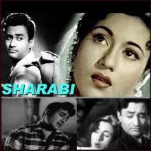 Kabhi na Kabhi - Sharabi