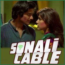 Sapney Apney - Sonali Cable (MP3 And Video-Karaoke Format)
