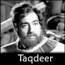 Kaise Koi Jaane Bhala Khwaabo Ki Tabeer - Taqdeer