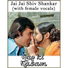 Jai Jai Shiv Shankar (With Female Vocals) - Aap Ki Kasam (MP3 And Video Karaoke Format)
