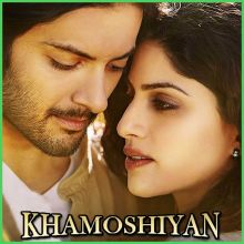 Tu Har Lamha - Khamoshiyan (MP3 And Video-Karaoke Format)
