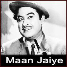 Ye Wohi Geet Hai Jisko Maine - Maan Jaiye (MP3 Format)