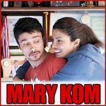 Saudebaazi - Mary Kom (MP3 And Video Karaoke Format)