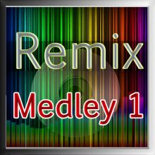 Remix Medley (Part-1)
