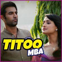 Saiyaan Bedardi - Titoo MBA (MP3 And Video-Karaoke Format)
